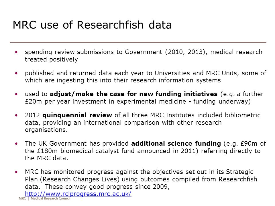 MRC use of Researchfish data spending review submissions to Government (2010, 2013), medical research treated positively published and returned data e