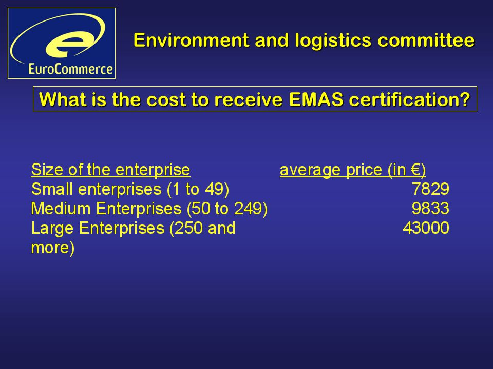Environment and logistics committee What is the cost to receive EMAS certification