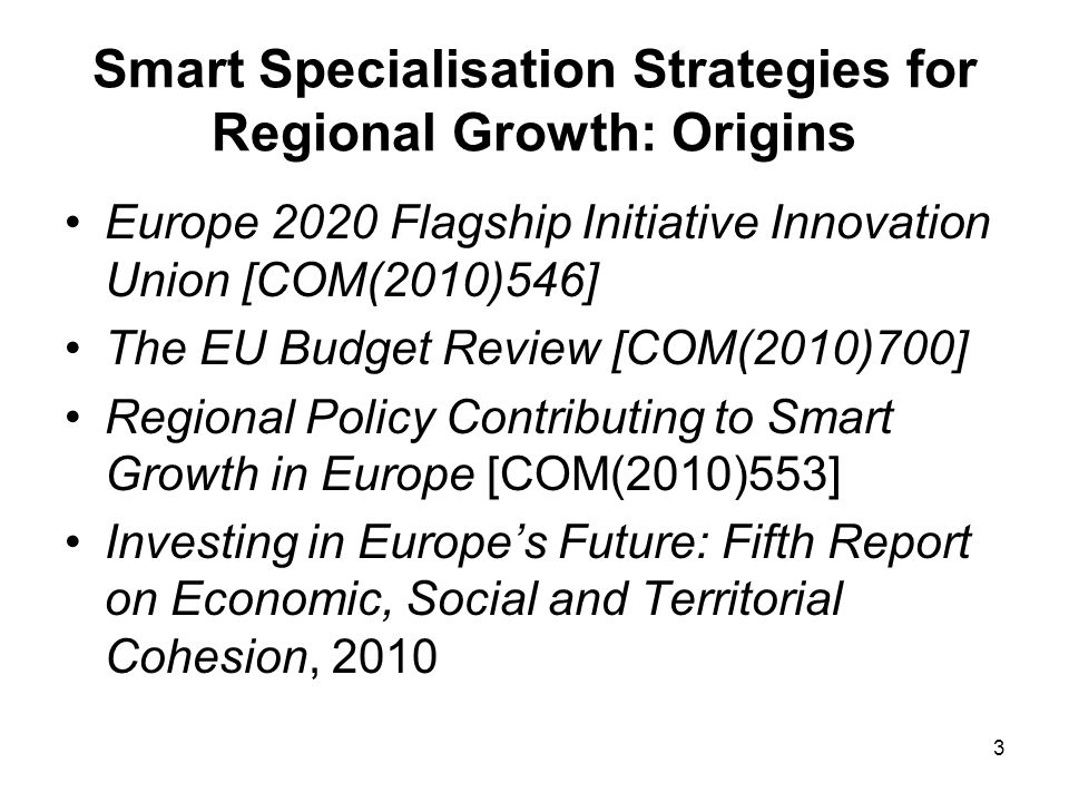4 Smart Specialisation Strategies for Regional Growth: Origins Knowledge For Growth Expert Group – nine policy briefs 2006-2009: Bart van Ark and Dominique Foray – subsequently developed by Paul David, Bronwyn Hall Transatlantic productivity gap observations Post 1995: ICT-producing sectors Post 2000: ICT-using sectors Dissemination of GPTs is critical