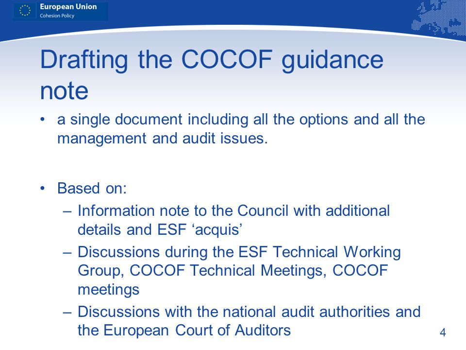 4 Drafting the COCOF guidance note a single document including all the options and all the management and audit issues. Based on: –Information note to