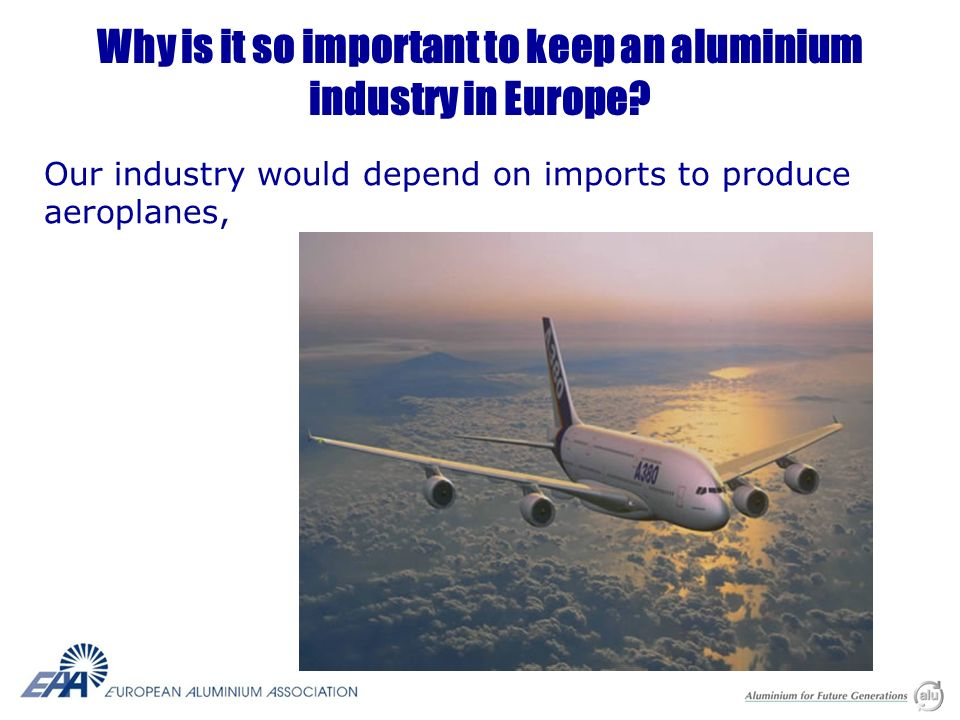 Why is it so important to keep an aluminium industry.