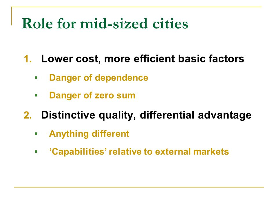Role for mid-sized cities 1.