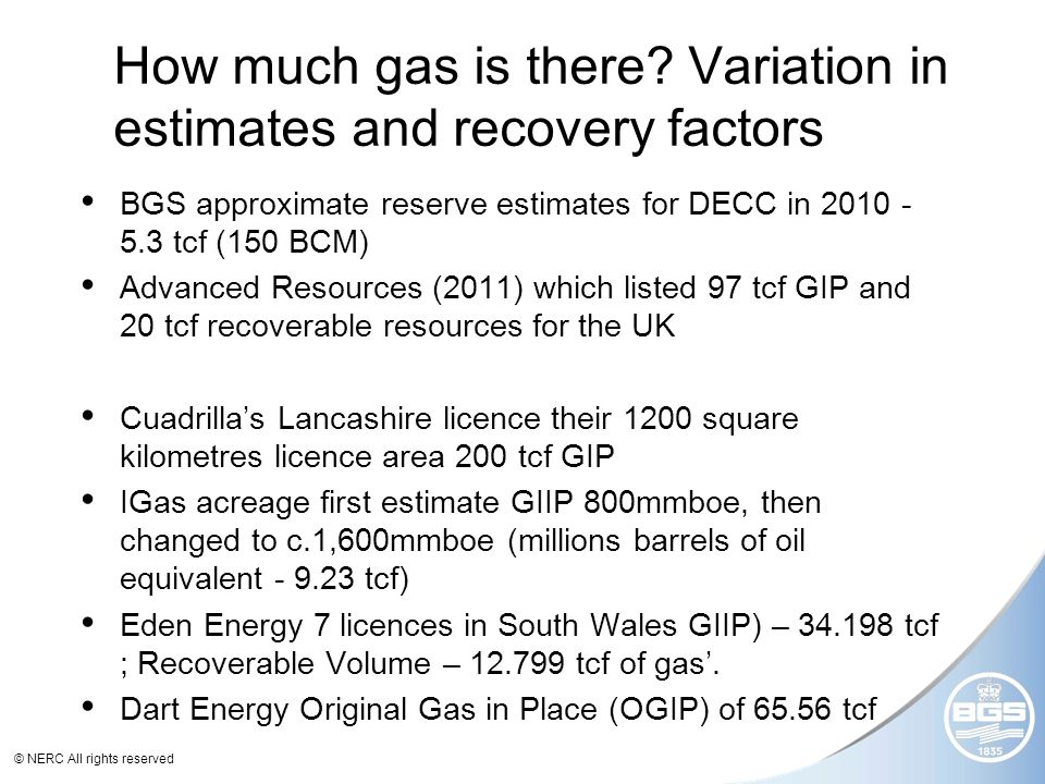 © NERC All rights reserved How much gas is there.