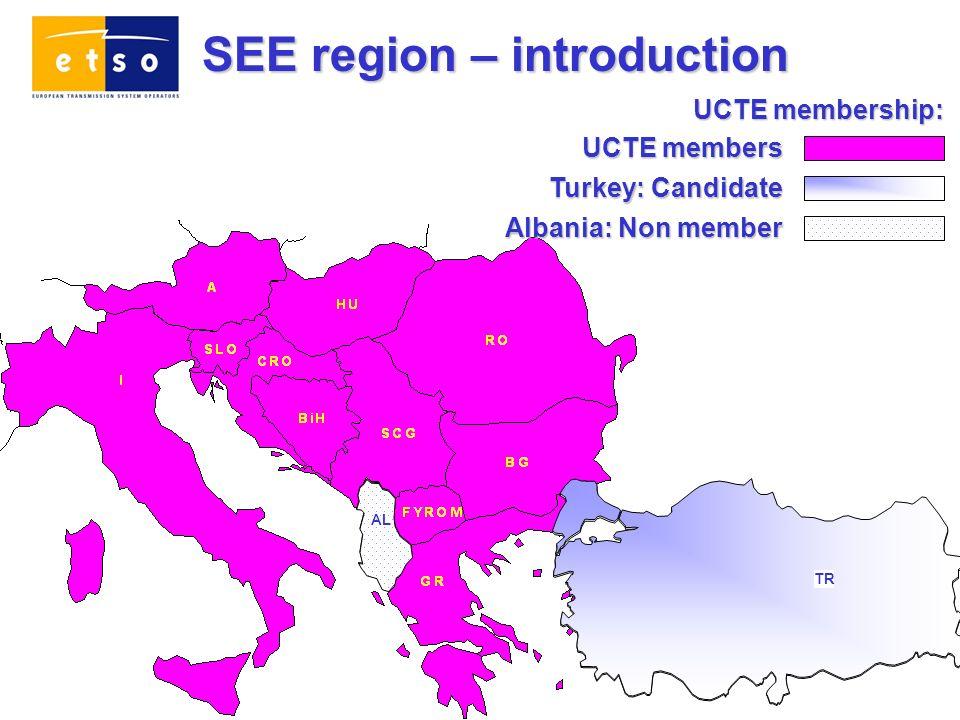 SEE region – introduction AL T UCTE membership: AL TR UCTE members Turkey: Candidate Albania: Non member