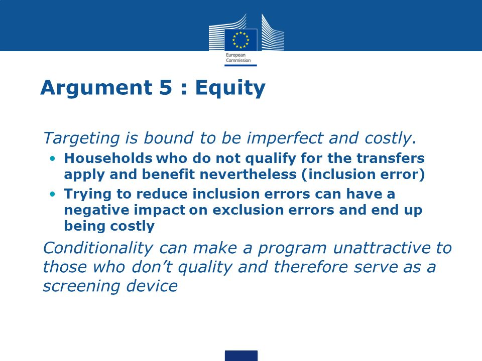 Argument 5 : Equity Targeting is bound to be imperfect and costly.