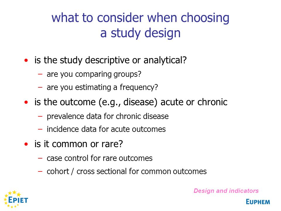 what to consider when choosing a study design is the study descriptive or analytical.