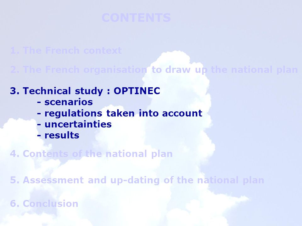 CONTENTS 1. The French context 2. The French organisation to draw up the national plan 3.