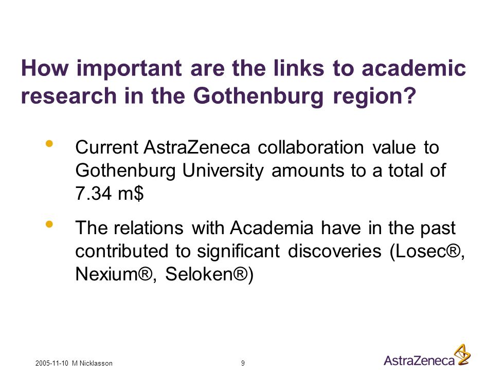 2005-11-10 M Nicklasson 9 How important are the links to academic research in the Gothenburg region.