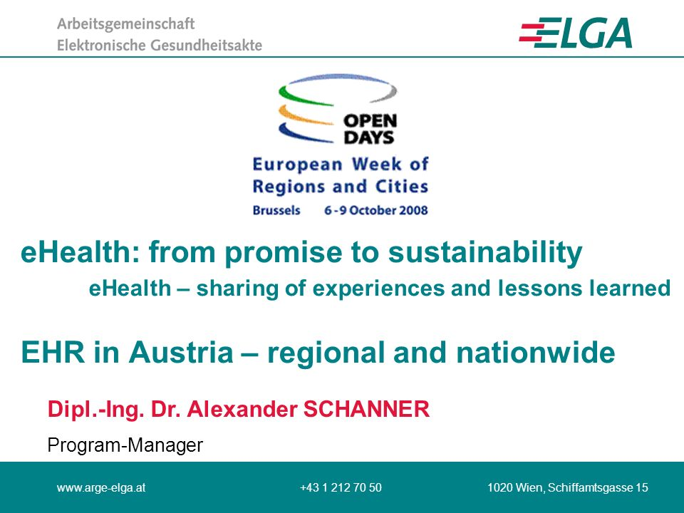 2008-10-09Alexander SCHANNER Open Days Seite 2 Agenda Overview: points to be addressed; Introduction: personal and organisational information; Background: region, programme or project to be presented; Major issues: lessons learned, requirements and future outlook; Conclusions: final remarks.