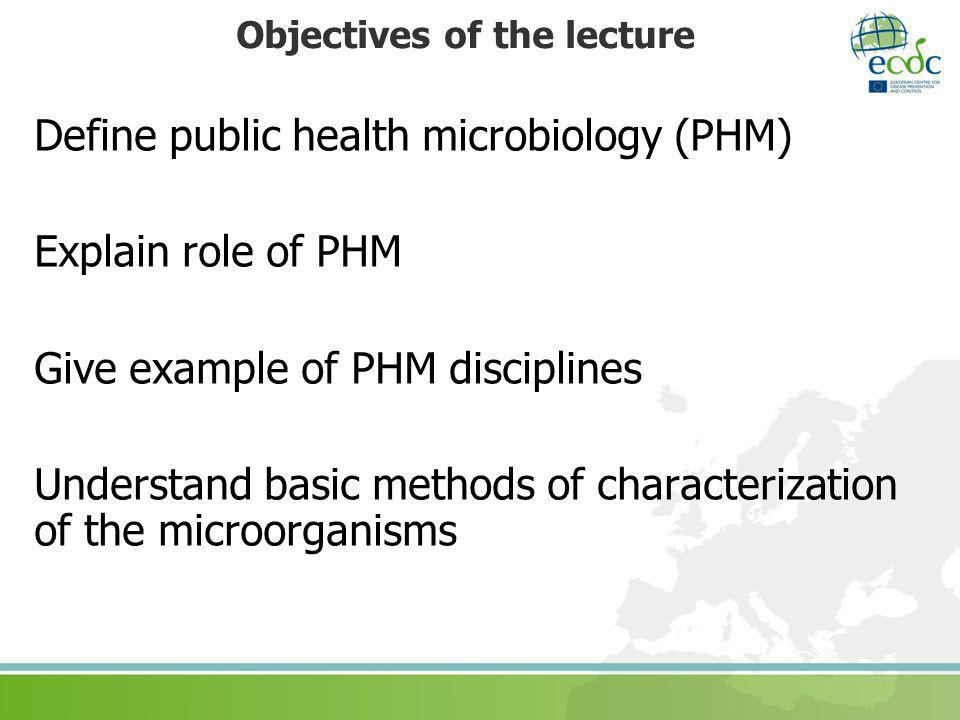 What is Public Health Microbiology (PHM).