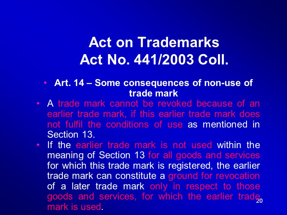20 Act on Trademarks Act No. 441/2003 Coll. Art.
