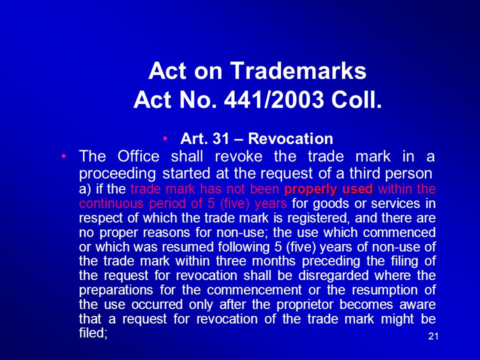 21 Act on Trademarks Act No. 441/2003 Coll. Art.