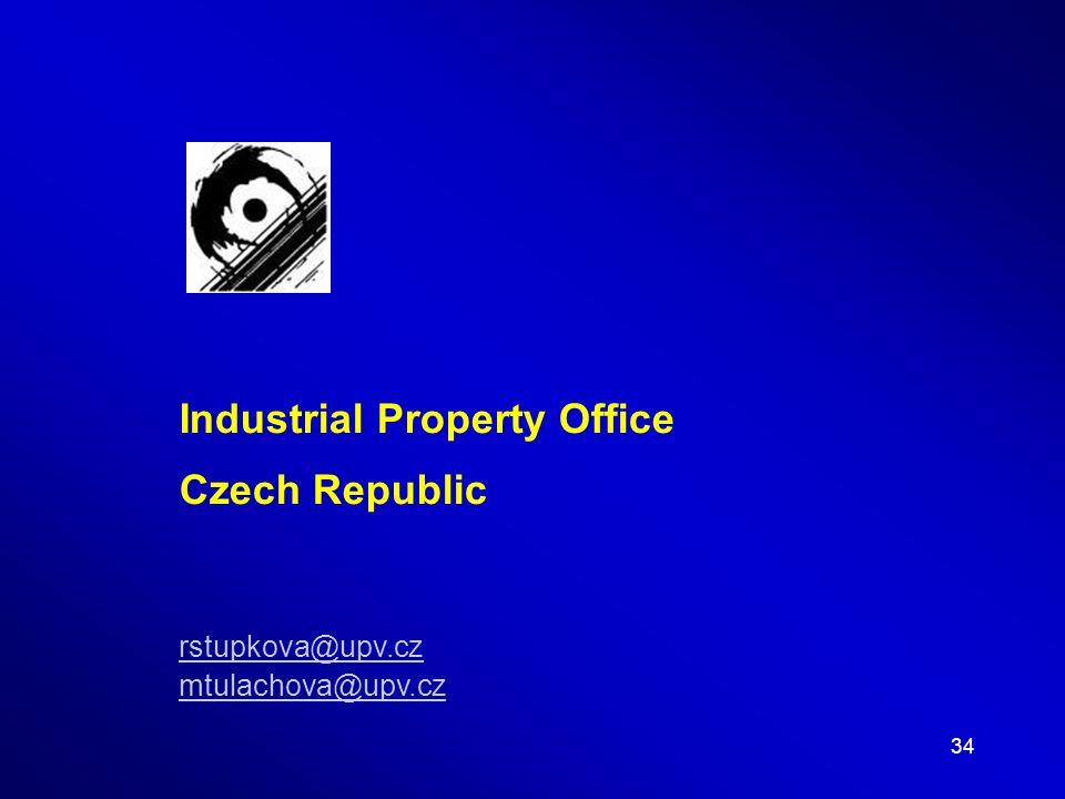 34 Industrial Property Office Czech Republic rstupkova@upv.cz mtulachova@upv.cz