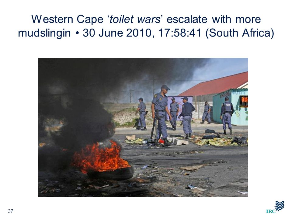 Western Cape toilet wars escalate with more mudslingin 30 June 2010, 17:58:41 (South Africa) 37