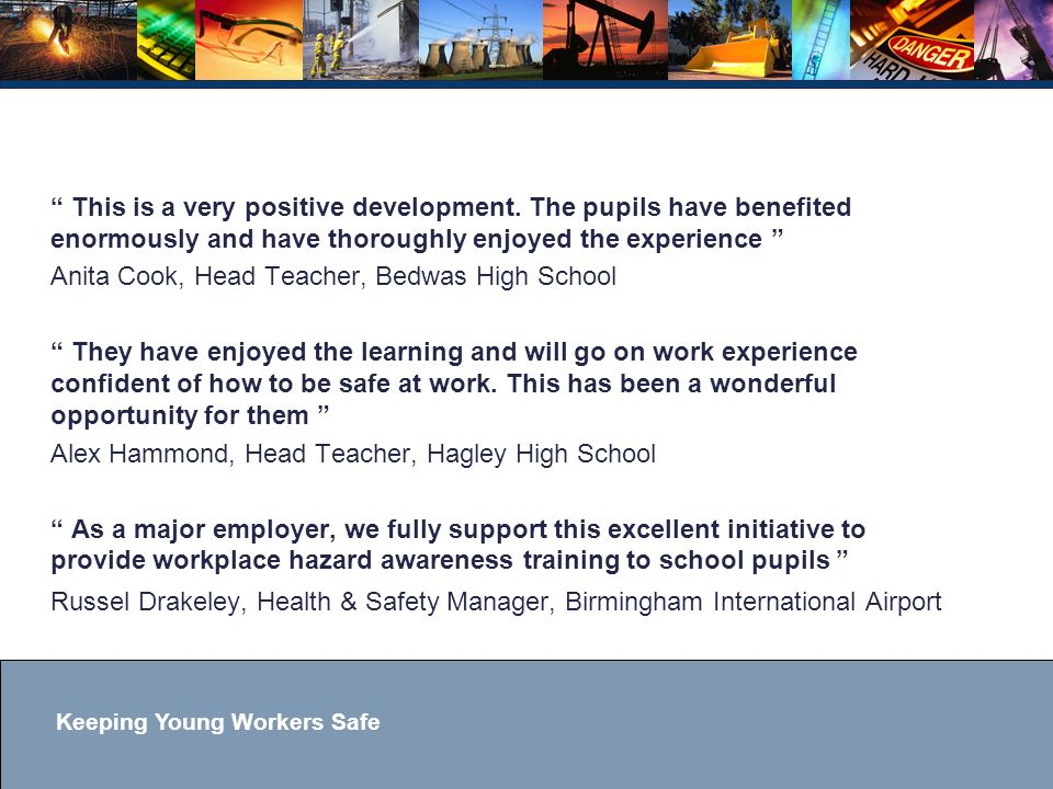 Keeping Young Workers Safe This is a very positive development.