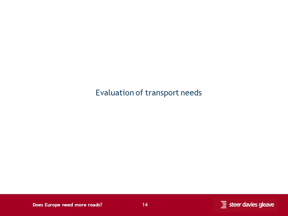 Does Europe need more roads 14 Evaluation of transport needs