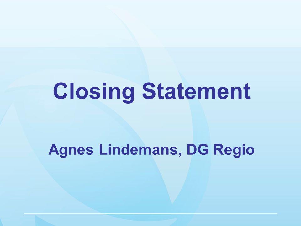 Closing Statement Agnes Lindemans, DG Regio