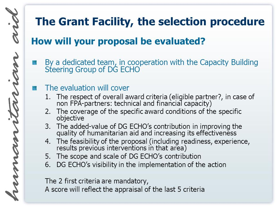 The Grant Facility, the selection procedure How will your proposal be evaluated.