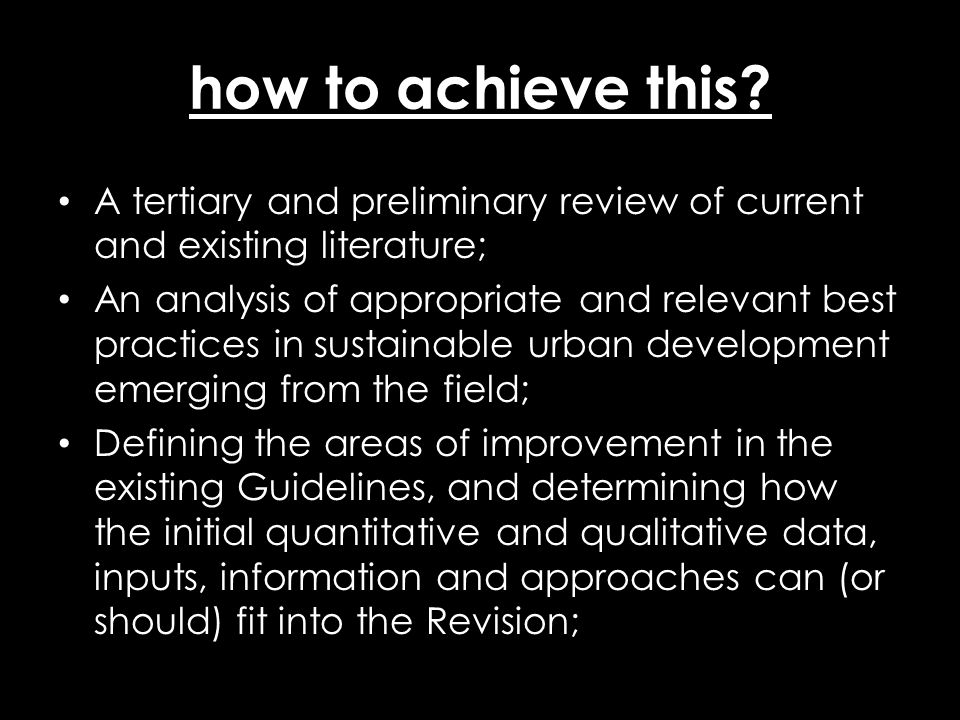 how to achieve this? A tertiary and preliminary review of current and existing literature; An analysis of appropriate and relevant best practices in s