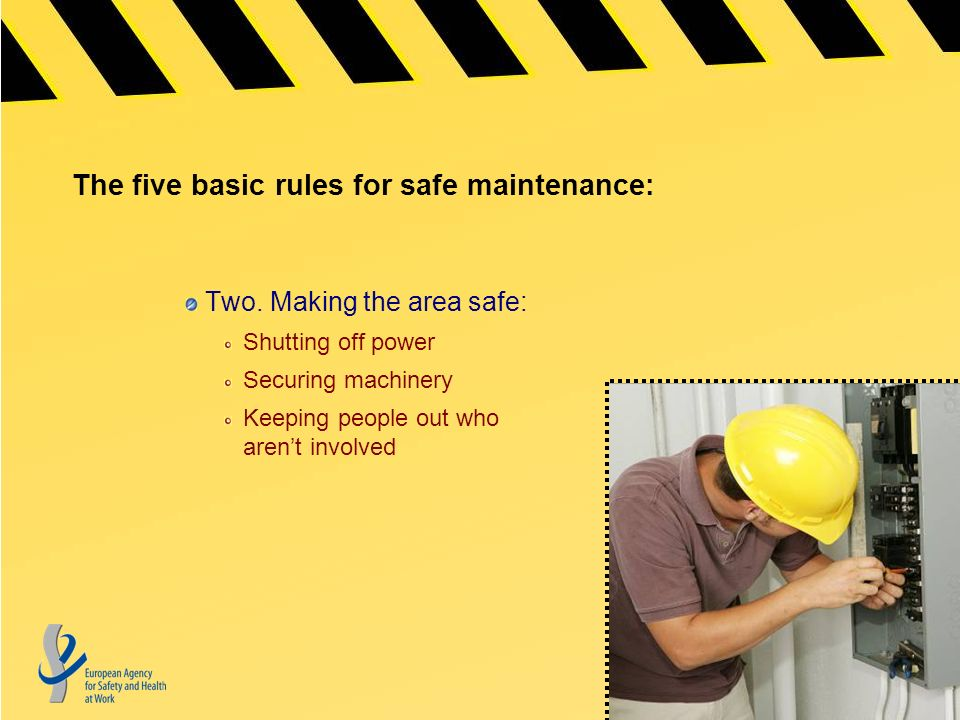 The five basic rules for safe maintenance: Two.
