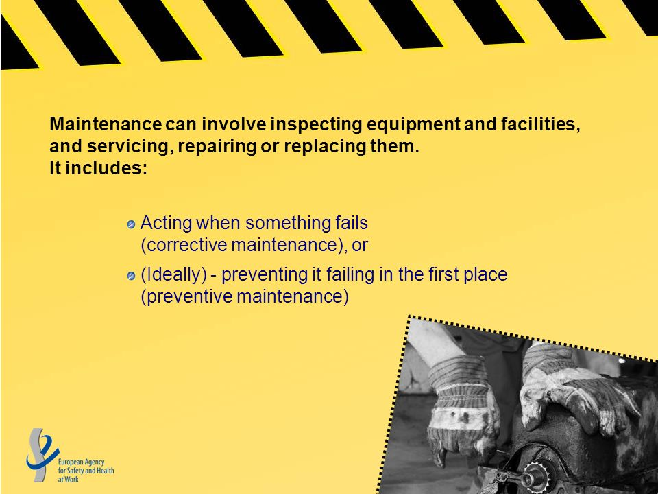 Maintenance can involve inspecting equipment and facilities, and servicing, repairing or replacing them.