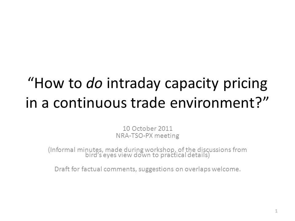 How to do intraday capacity pricing in a continuous trade environment.