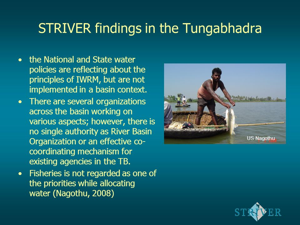 Case 3) Tungabhadra river (India) Land and water use interactions (livelihoods) Pollution aspects (SWAT modelling) Transboundary issuse between Andra