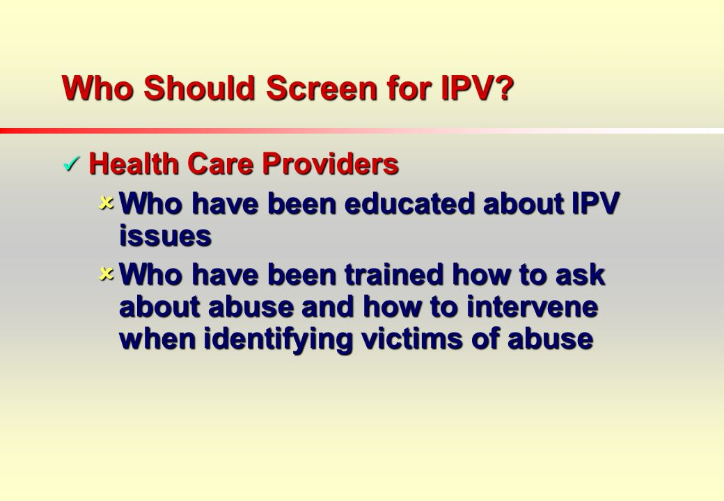 Who Should Screen for IPV.
