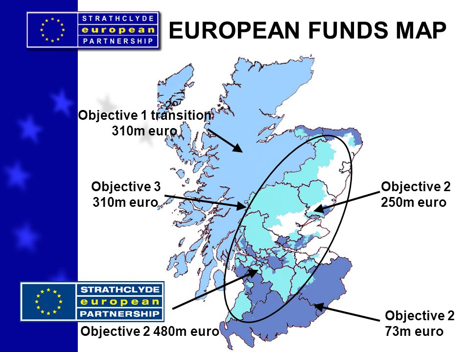 Objective 1 transition 310m euro Objective 2 73m euro Objective 2 480m euro EUROPEAN FUNDS MAP Objective 2 250m euro Objective 3 310m euro