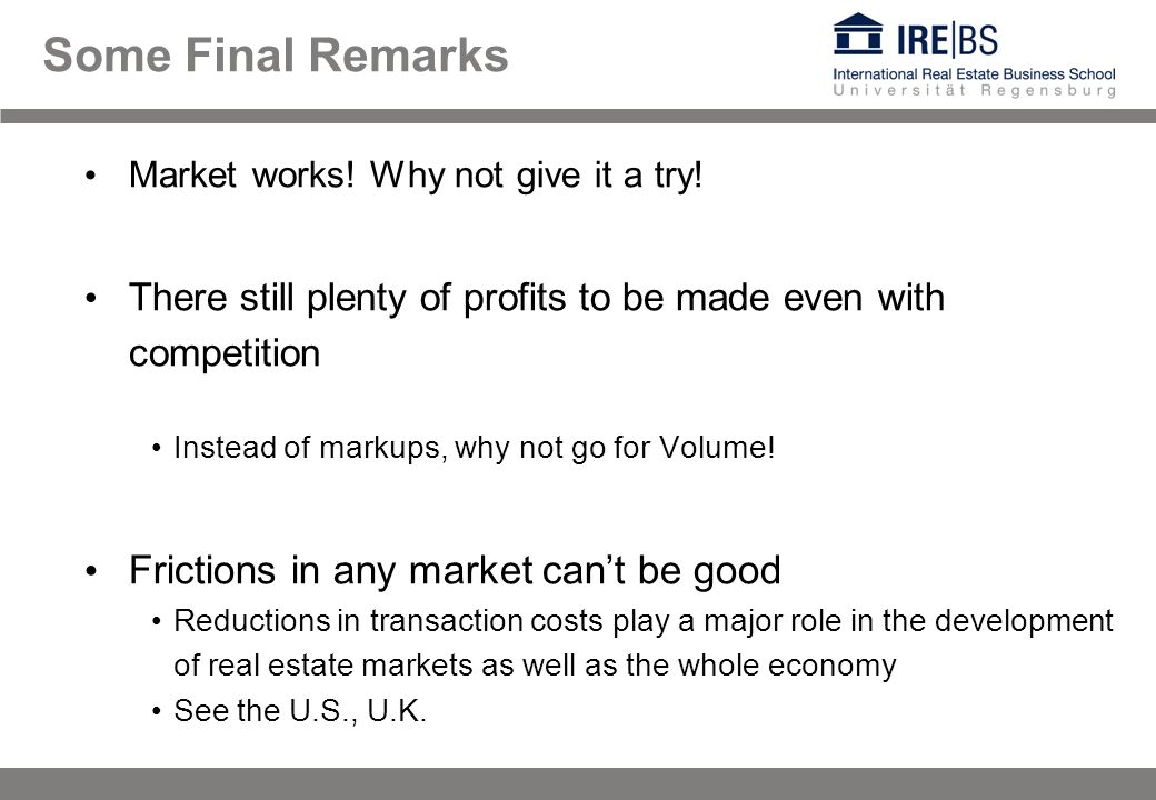 Some Final Remarks Market works. Why not give it a try.