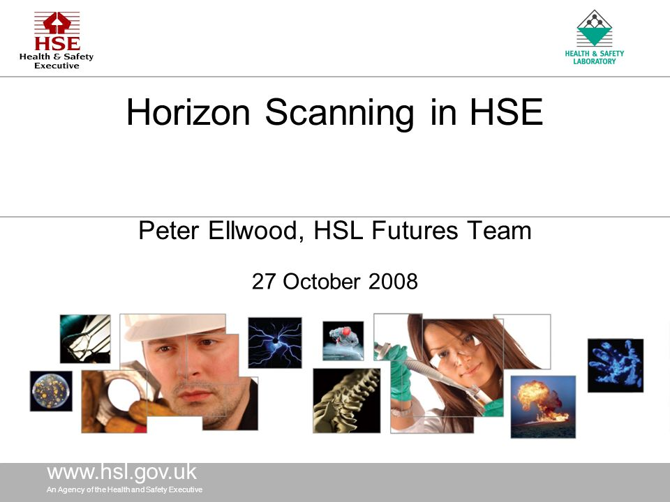 www.hsl. gov.uk An Agency of the Health and Safety Executive www.hsl.