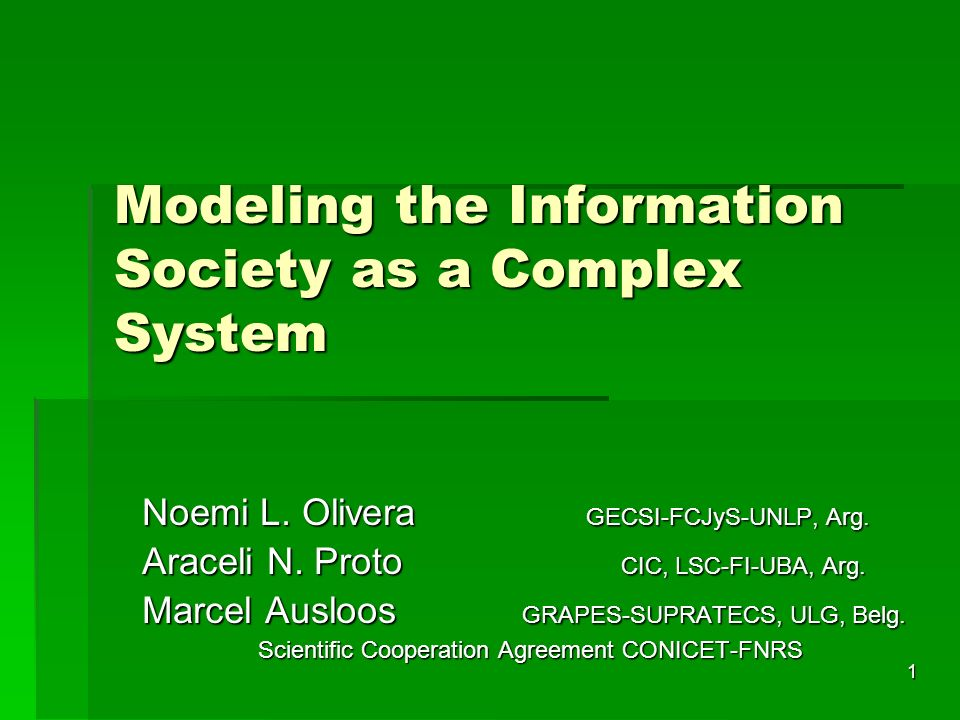 1 Modeling the Information Society as a Complex System Noemi L.
