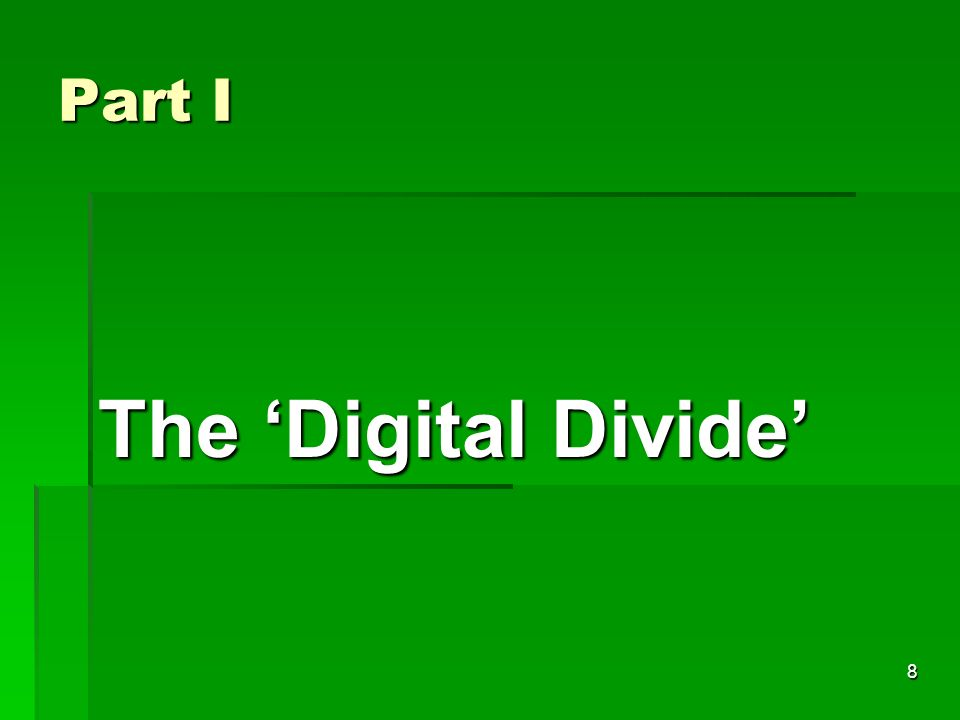 8 Part I The Digital Divide