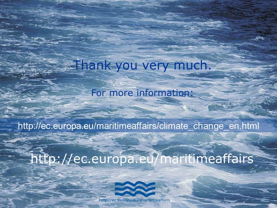 An Ocean of Opportunity: An integrated maritime policy for the EU 26 http://ec.europa.eu/maritimeaffairs/climate_change_en.html http://ec.europa.eu/maritimeaffairs Thank you very much.