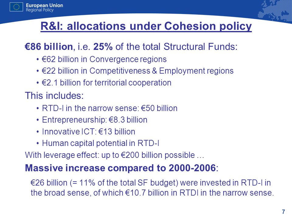 7 R&I: allocations under Cohesion policy 86 billion, i.e.