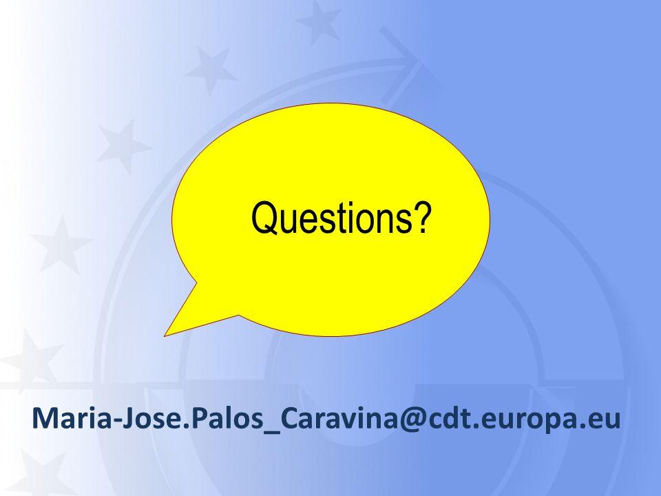 Questions? Maria-Jose.Palos_Caravina@cdt.europa.eu