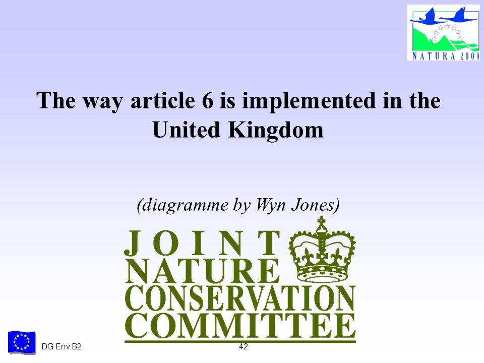 DG Env.B242 The way article 6 is implemented in the United Kingdom (diagramme by Wyn Jones)