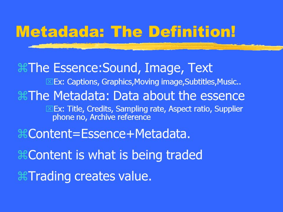 Metadada: The Definition.