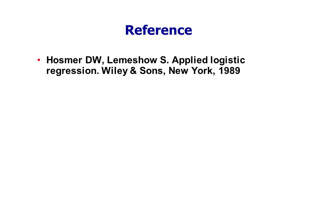 Reference Hosmer DW, Lemeshow S. Applied logistic regression. Wiley & Sons, New York, 1989