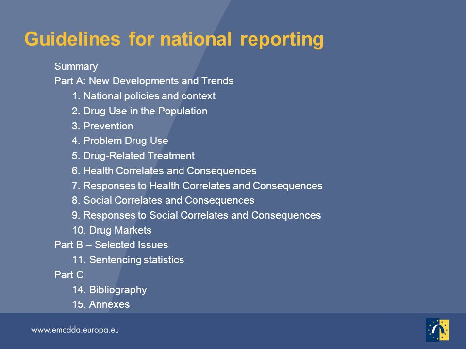 Guidelines for national reporting Summary Part A: New Developments and Trends 1.