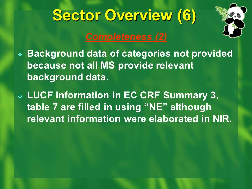 Sector Overview (6) Completeness (2) Background data of categories not provided because not all MS provide relevant background data.