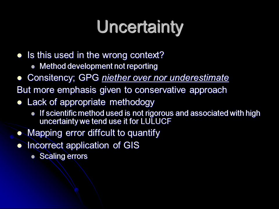 Uncertainty Is this used in the wrong context? Is this used in the wrong context? Method development not reporting Method development not reporting Co