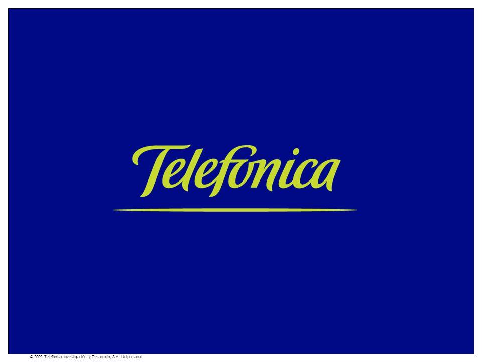 TELEFÓNICA I+D © 2009 Telefónica Investigación y Desarrollo, S.A. Unipersonal