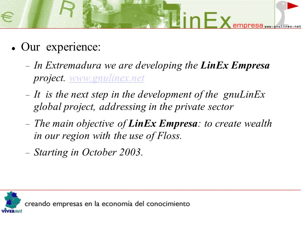 Our experience: In Extremadura we are developing the LinEx Empresa project.
