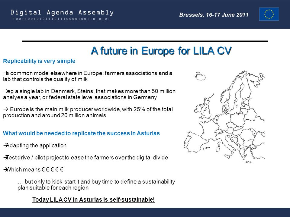 A future in Europe for LILA CV Replicability is very simple a common model elsewhere in Europe: farmers associations and a lab that controls the quali