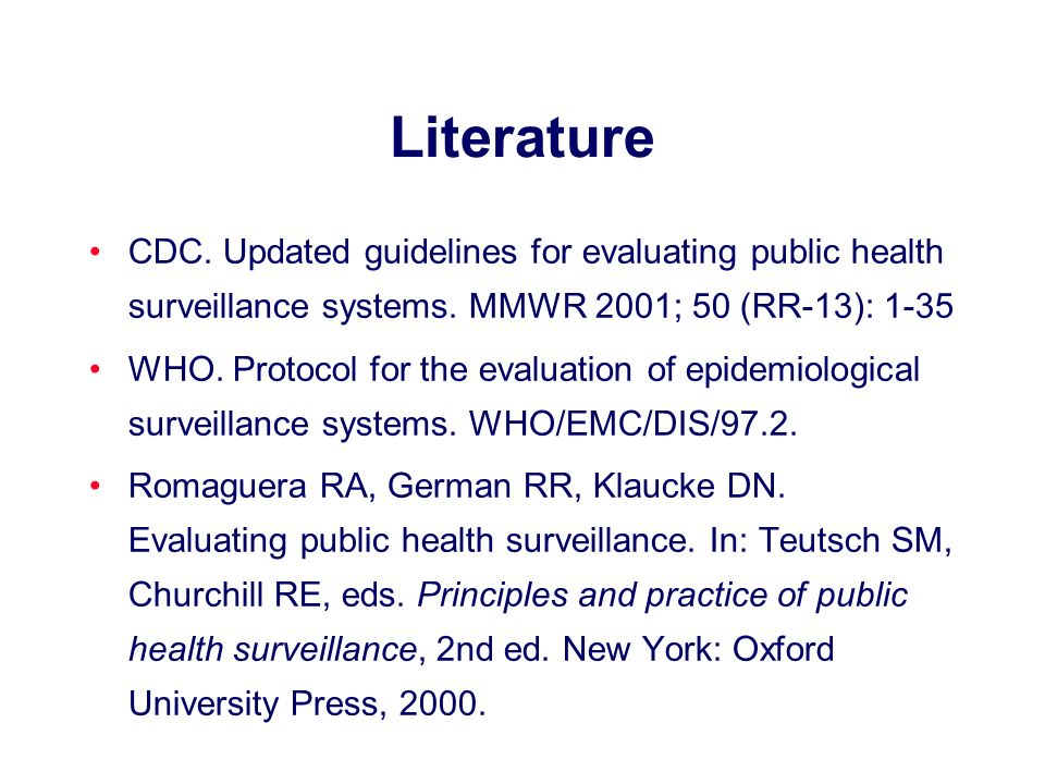 Literature CDC. Updated guidelines for evaluating public health surveillance systems.