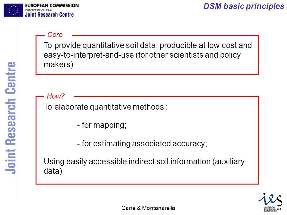 JRC Ispra - IES Carré & Montanarella uncertainty DSM outputs vs traditional maps Soil type map