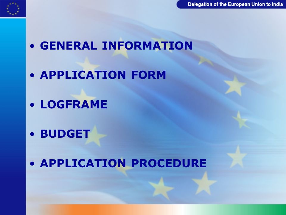 Delegation of the European Union to India Levels of results / impact Overall Objective (Goal) The projects contribution to policy or programme objectives (impact) Contribution to the Objectives of the Call Think in terms of influencing the conflict context or other issues or systems you expect the project to have an impact on.
