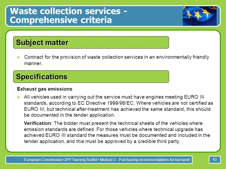 European Commission GPP Training Toolkit Module 3: Purchasing recommendations for transport 63 Contract for the provision of waste collection services