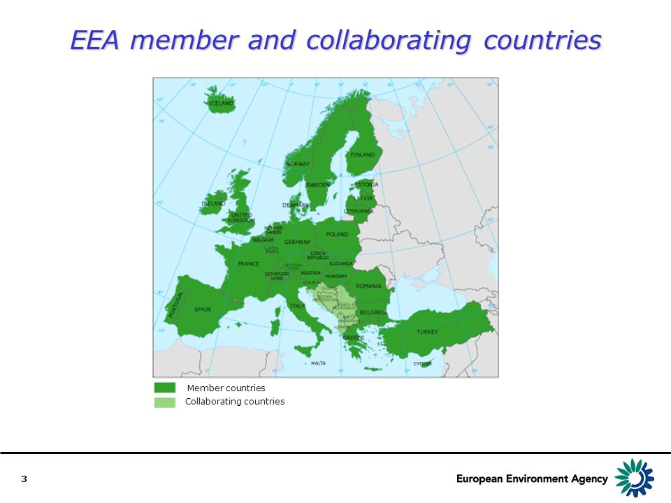 3 EEA member and collaborating countries Member countries Collaborating countries